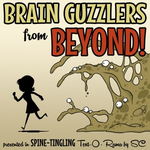 Cover art for Brain Guzzlers from Beyond