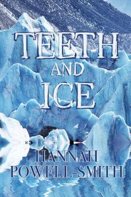 cover-teeth-and-ice-hannah-powell-smith.png