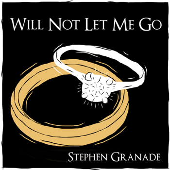 Cover art from Stephen Granade's Will Not Let Me Go, showing an illustration of two wedding rings